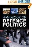 Handbook of Defence Politics: Interna...