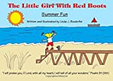 img - for The Little Girl With Red Boots:Summer Fun: Summer Fun (Volume 3) book / textbook / text book