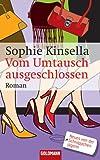 Vom Umtausch ausgeschlossen: Roman (German Edition)