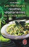 Les Meilleures Recettes végétariennes du monde entier
