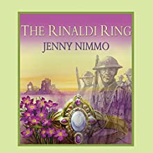 The Rinaldi Ring Audiobook by Jenny Nimmo Narrated by Nathaniel Parker