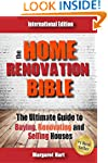 The Home Renovation Bible: The Ultima...