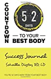Sohailla Digsby Rd LD Countdown to Your Best Body: Success Journal