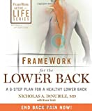 Framework for the Lower Back, Revised and Updated 2nd Edition: A 6-Step Plan for a Healthy Lower Back (FrameWork Active for Life)