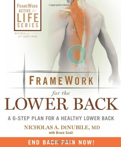 FrameWork for the Lower Back: A 6-Step Plan for a Healthy Lower Back (FrameWork Active for Life)