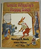 Uncle Wiggily's Happy Days (0448476258) by Howard Roger Garis