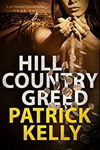 Hill Country Greed by Patrick Kelly ebook deal