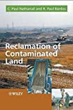 img - for Reclamation of Contaminated Land (Modules in Environmental Science) by C. Paul Nathanail (2004-04-23) book / textbook / text book