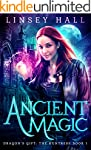 Ancient Magic (Dragon's Gift: The Hun...