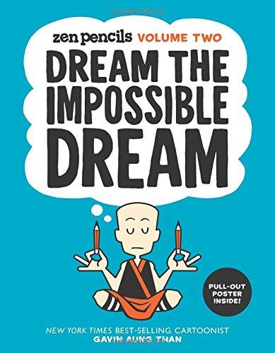 Download Zen Pencils-Volume Two: Dream the Impossible Dream