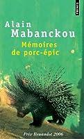 Mémoires de porc-épic - Prix Renaudot 2006