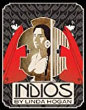 Indios: A Poem . . . A Performance