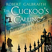 The Cuckoo's Calling: Cormoran Strike, Book 1 | [Robert Galbraith]