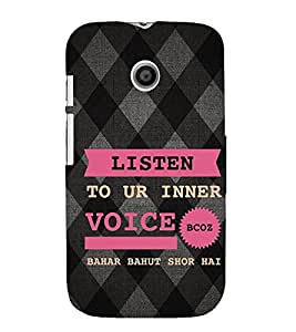 EPICCASE listen to your inner voice Mobile Back Case Cover For Moto E (Designer Case)