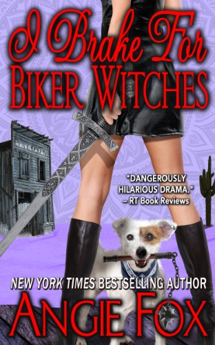 I Brake for Biker Witches (Biker Witches Short Story) (Biker Witches Mystery)