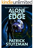 Alone on the Edge (The Chronicles of Anna Foster Book 1)