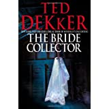 The Bride Collectorby Ted Dekker