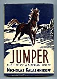 img - for Jumper, the Life of a Siberian Horse book / textbook / text book