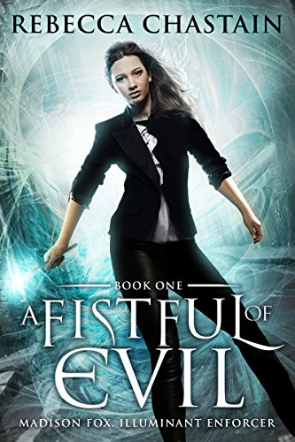A Fistful Of Evil by Rebecca Chastain ebook deal
