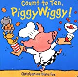 Count to Ten, PiggyWiggy (1929766181) by Fox, Diane