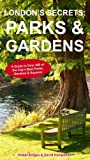 img - for London's Secrets: Parks & Gardens book / textbook / text book