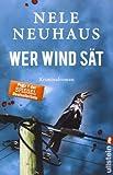 Wer Wind sät: Der fünfte Fall für Bodenstein und Kirchhoff (Ein Bodenstein-Kirchhoff-Krimi, Band 5)