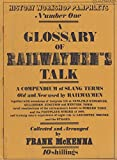 img - for A Glossary of Railwaymen's Talk. History Workshop Pamphlets, Number 1. book / textbook / text book