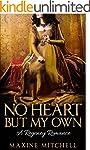 No Heart But My Own: A Regency Romanc...