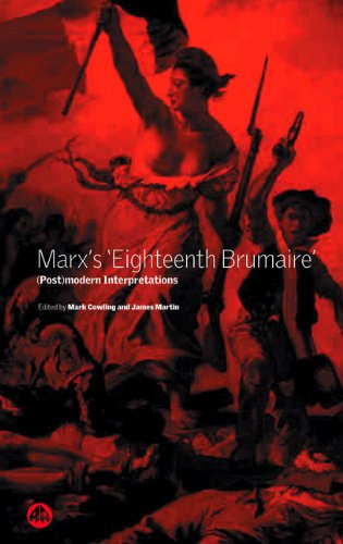 Marx's 'Eighteenth Brumaire': (Post)Modern Interpretations