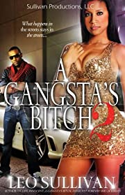 A Gangsta's Bitch Pt. 2