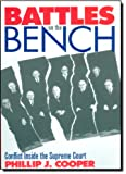 img - for Battles on the Bench: Conflict Inside the Supreme Court book / textbook / text book