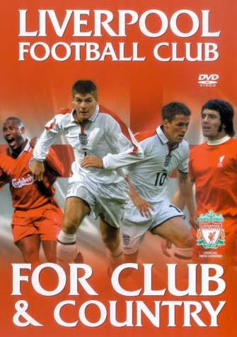 Liverpool Fc – Club and Country [DVD]