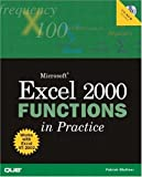 img - for Microsoft Excel 2000 Functions in Practice (Que Quick Reference) book / textbook / text book