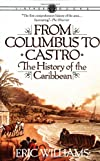 From Columbus to Castro: The History of the Caribbean 1492-1969 (Vintage)