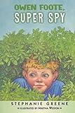 Owen Foote, Super Spy (Owen Foots)