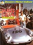 James Dean, la passion foudroy�e