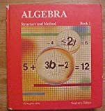 Algebra Structure and Method Book 1 Teachers Edition