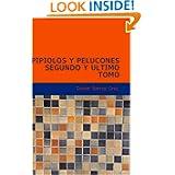 Pipiolos y Pelucones II y Último Tomo (Spanish Edition)
