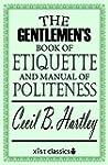 The Gentlemen's Book of Etiquette and...