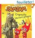 SamSam, Tome 1 : Crapouille devient propre