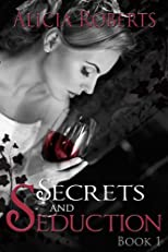 Secrets and Seduction: Solacia Cellars