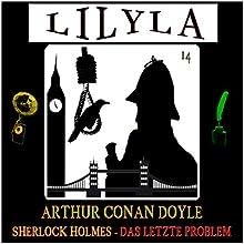 Sherlock Holmes - Das letzte Problem Hörbuch von Arthur Conan Doyle Gesprochen von: Friedrich Frieden