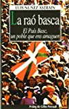 img - for La ra  basca : el Pa s Basc, un poble que ens amaguen book / textbook / text book