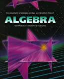 img - for UCSMP Algebra Student Edition (University of Chicago School Mathematics Project) book / textbook / text book