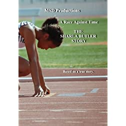 A Race Against Time - THE SHARLA BUTLER STORY