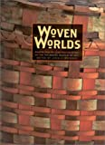 Woven Worlds: Basketry from the Clark Field Collection