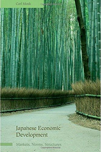 Japanese Economic Development: Markets, Norms, Structures