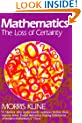 Mathematics: The Loss of Certainty (Oxford Paperbacks)