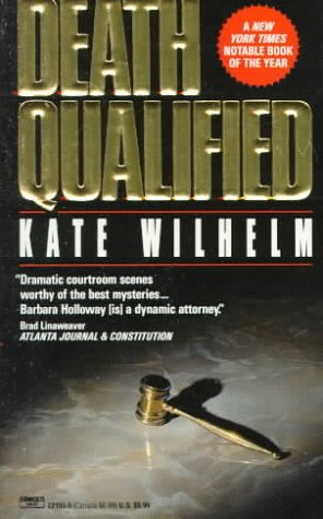 Death Qualified (Barbara Holloway Novels (Paperback)), KATE WILHELM