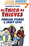 As Thick As Thieves: Britain's Foolis...